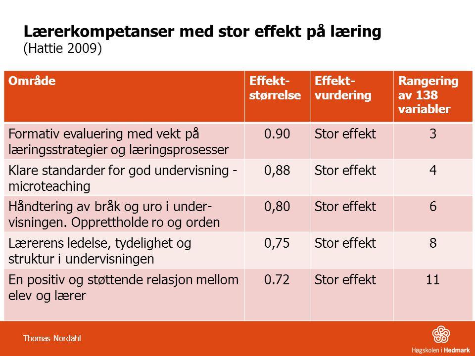 Faktorer med forklaringsbidrag på skolefaglige prestasjoner (Nordahl m.fl.