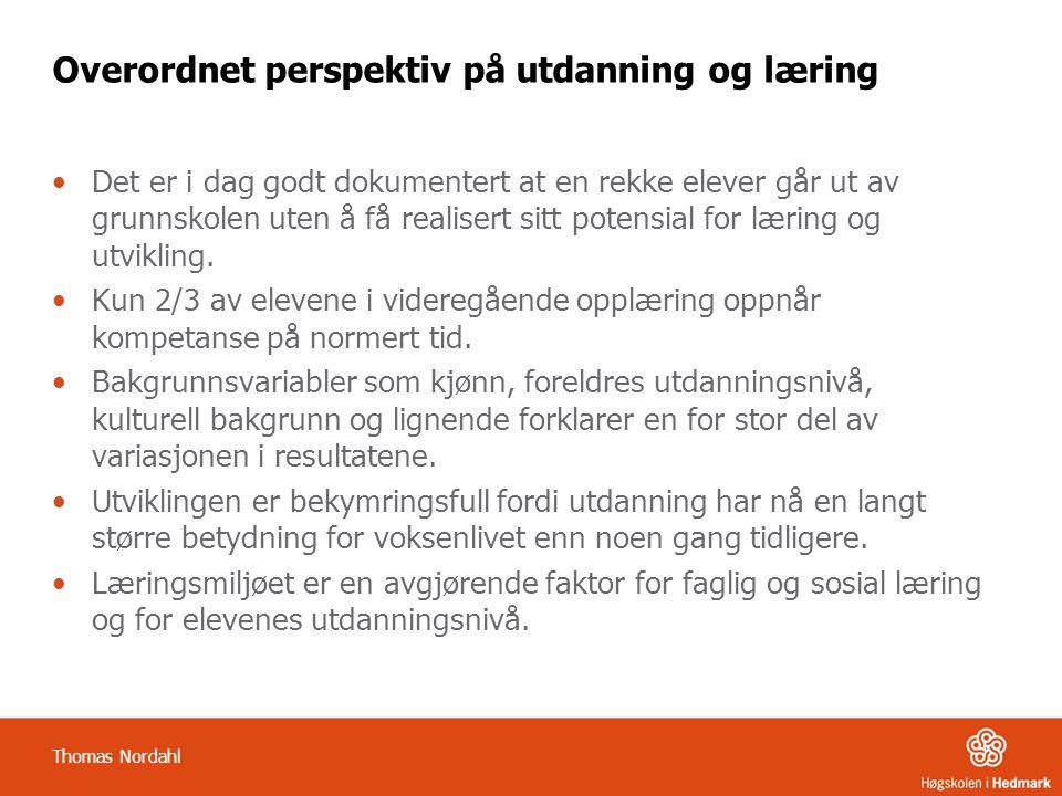 Utdanningens betydning UtdanningHelseYrkesliv Thomas Nordahl