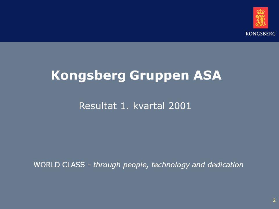 2 Kongsberg Gruppen ASA Resultat 1.