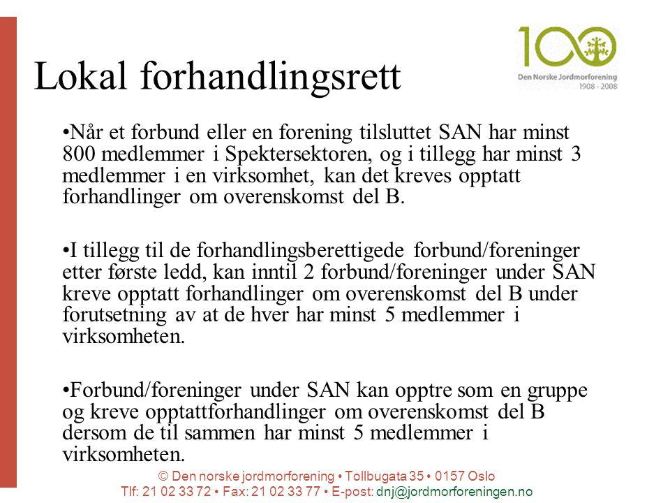 © Den norske jordmorforening Tollbugata 35 0157 Oslo Tlf: 21 02 33 72 Fax: 21 02 33 77 E-post: dnj@jordmorforeningen.no Lokal forhandlingsrett Når et