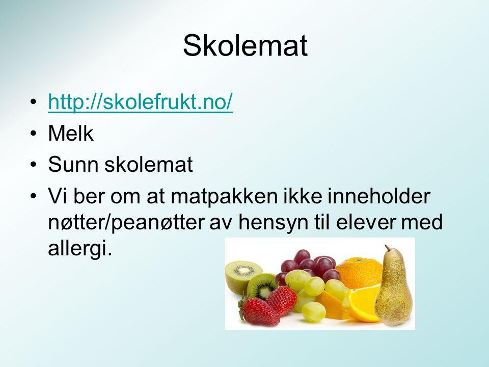 Skolemat http://skolefrukt.no/ Melk Sunn skolemat Vi ber om at matpakken ikke inneholder nøtter/peanøtter av hensyn til elever med allergi.