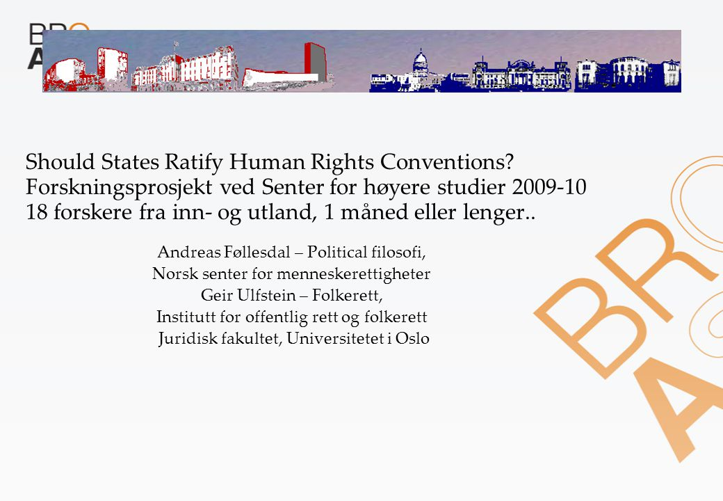 Should States Ratify Human Rights Conventions.