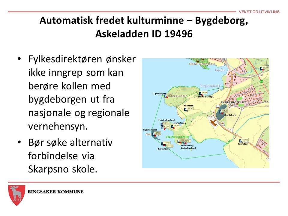 Automatisk fredet kulturminne – Bygdeborg, Askeladden ID 19496 Fylkesdirektøren ønsker ikke inngrep som kan berøre kollen med bygdeborgen ut fra nasjo