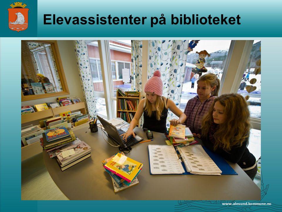 www.alesund.kommune.no Elevassistenter på biblioteket