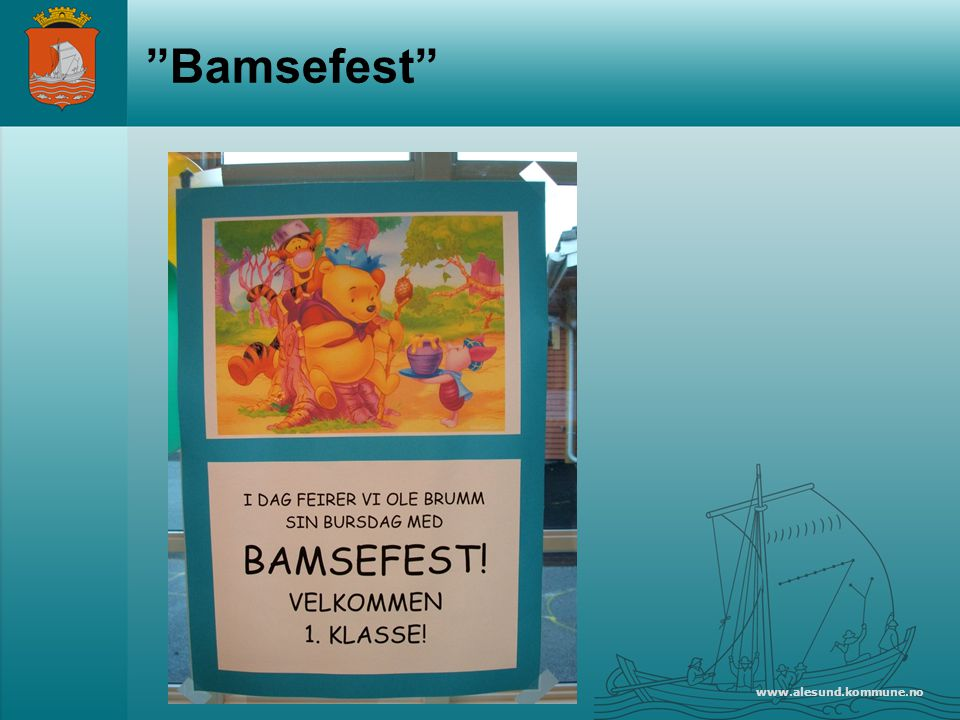 www.alesund.kommune.no Bamsefest