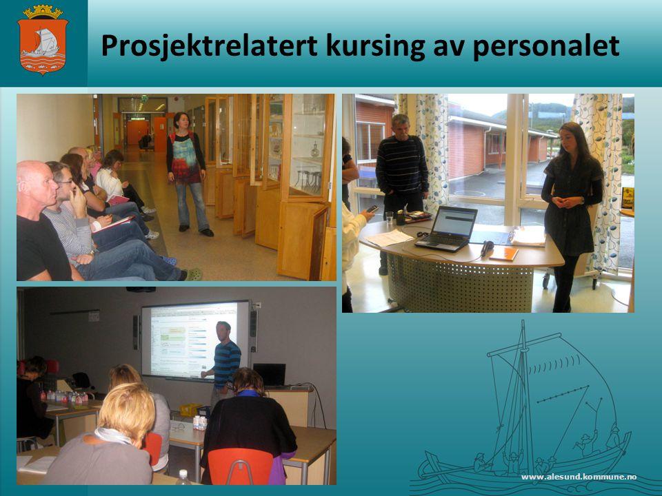 www.alesund.kommune.no Prosjektrelatert kursing av personalet