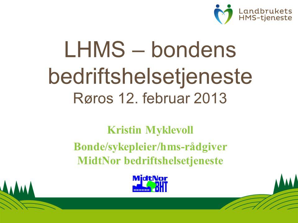 LHMS – bondens bedriftshelsetjeneste Røros 12.
