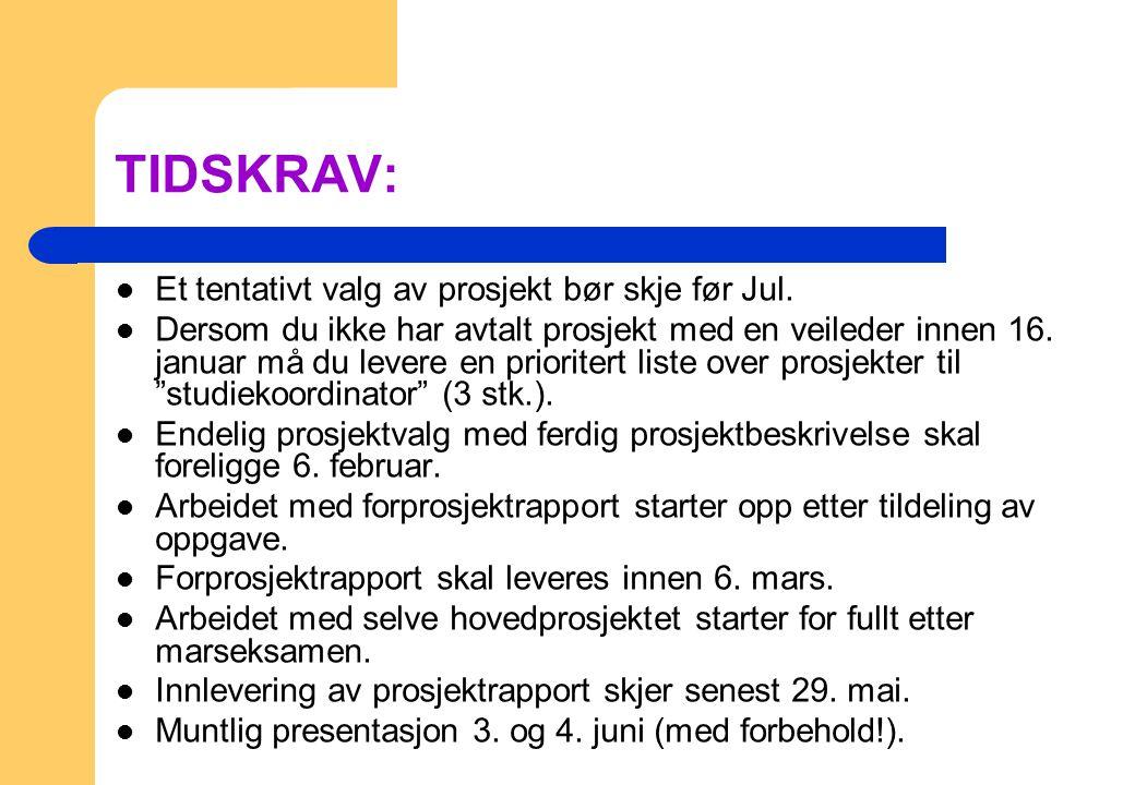 Tilleggsinformasjon 1 All informasjon om hovedprosjekter vil du finne i fronter.