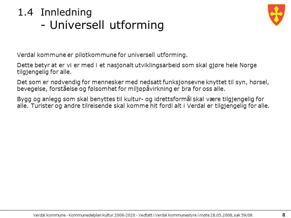 Verdal kommune - Kommunedelplan kultur 2008-2020 - Vedtatt i Verdal kommunestyre i møte 28.05.2008, sak 59/08 29 5.3.1 Hovedstrategi 3: Utvikling av funksjonelle og synlige kultur- og idrettsarenaer Framtidsbilde 3 – Kulturhuskestuer På et framtidsbilde fra året 2020 kan en se at:  Friluftsscenen på Stiklestad er regionens mest attraktive arena for store konserter og forestillinger, og er en foretrukken scene for internasjonalt anerkjente artister og utøvere  Kapasiteten ved Tindved Kulturhage (ver 3) er igjen sprengt, bare 2 år etter siste utvidelse, og det planlegges en fjerde scene med tilhørende fasiliteter  Verdal Kino har videreutviklet posisjonen som fylkets fremste kino, og er regionens foretrukne arena for multimedieaktiviteter og videokonferanser  Aulaen ved Verdal videregående skole (St.