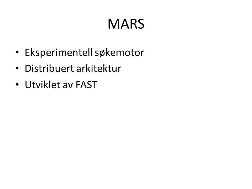 MARS indeksering DocumentIDPositionScopeValue 17a[1].b[2]c 18a[1].b[3]c 111a[1].b[4]c...