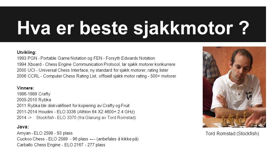Benchmark 1.Elo Rating: Elostat / Bayeselo 2. Arena: Teste mot andre motorer 3.