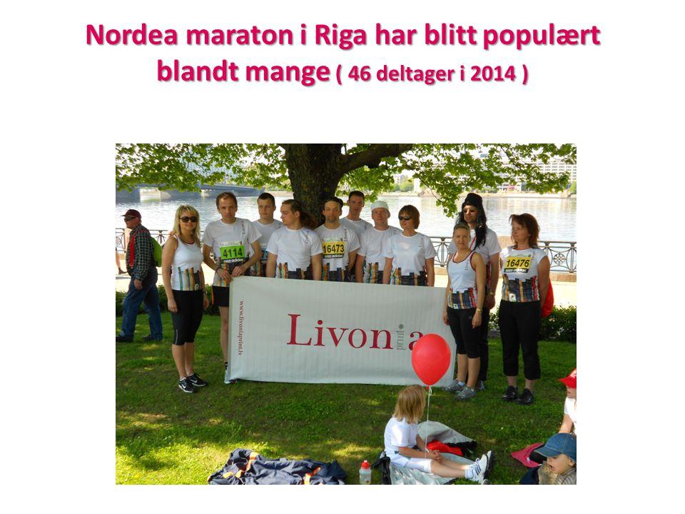 Nordea maraton i Riga har blitt populært blandt mange ( 46 deltager i 2014 )