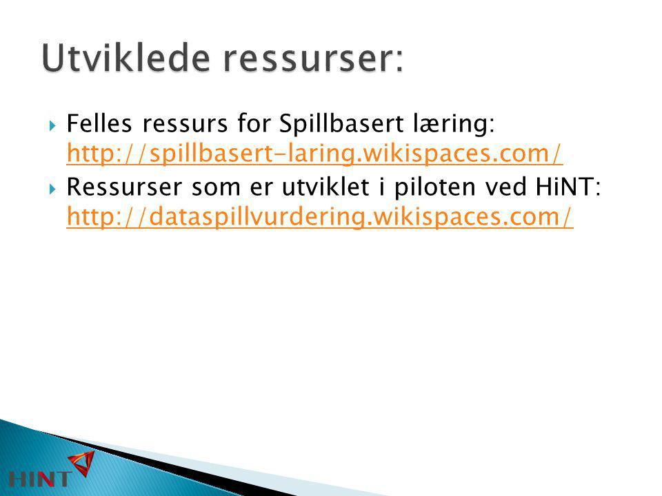  Felles ressurs for Spillbasert læring: http://spillbasert-laring.wikispaces.com/ http://spillbasert-laring.wikispaces.com/  Ressurser som er utvikl