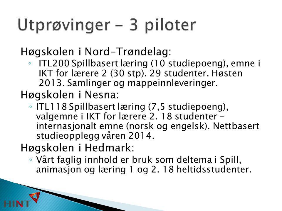 Høgskolen i Nord-Trøndelag: ◦ ITL200 Spillbasert læring (10 studiepoeng), emne i IKT for lærere 2 (30 stp). 29 studenter. Høsten 2013. Samlinger og ma