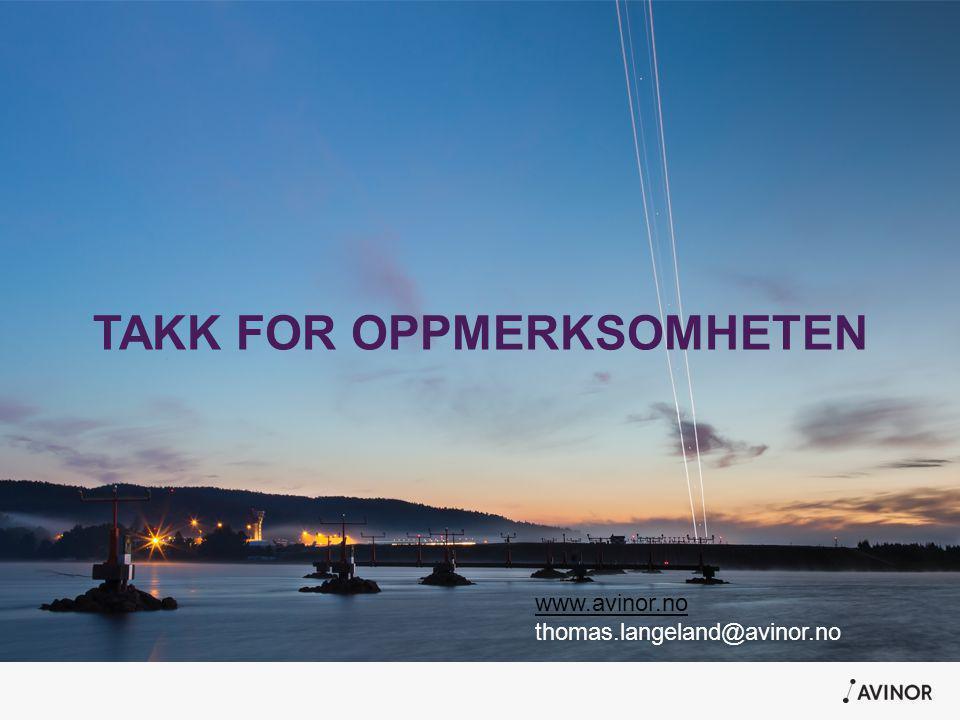 TAKK FOR OPPMERKSOMHETEN www.avinor.no thomas.langeland@avinor.no