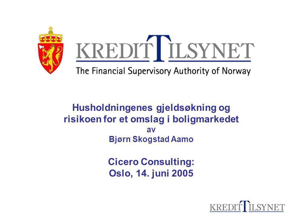 Husholdningenes gjeldsøkning og risikoen for et omslag i boligmarkedet av Bjørn Skogstad Aamo Cicero Consulting: Oslo, 14. juni 2005