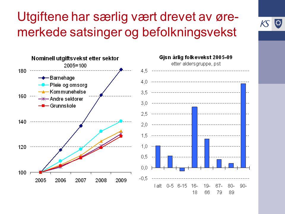 Utgiftene har særlig vært drevet av øre- merkede satsinger og befolkningsvekst
