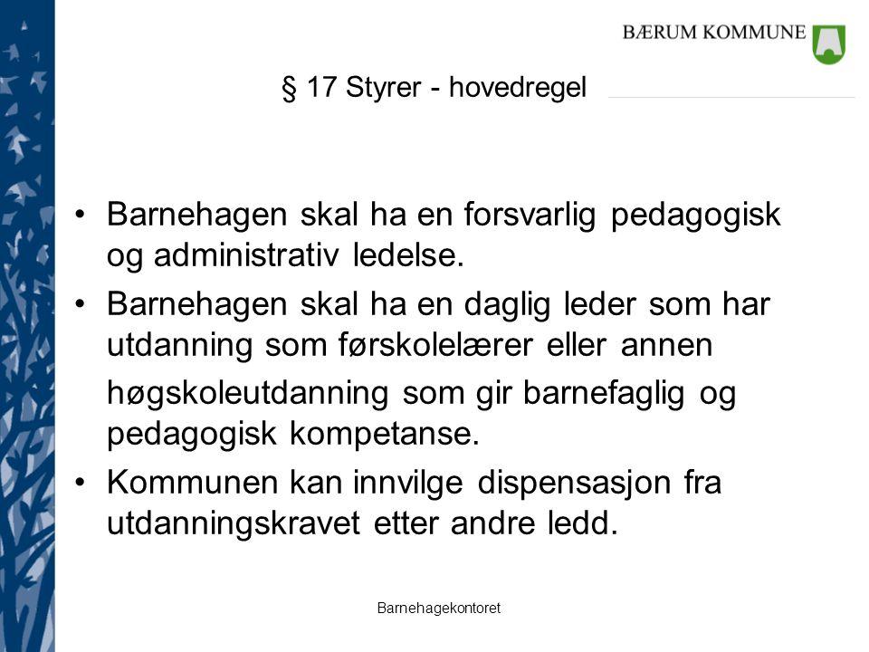 Barnehagekontoret PLAN FOR KVALITETSUTVIKLING BÆRUMSBARNEHAGENE 2010 – 2015