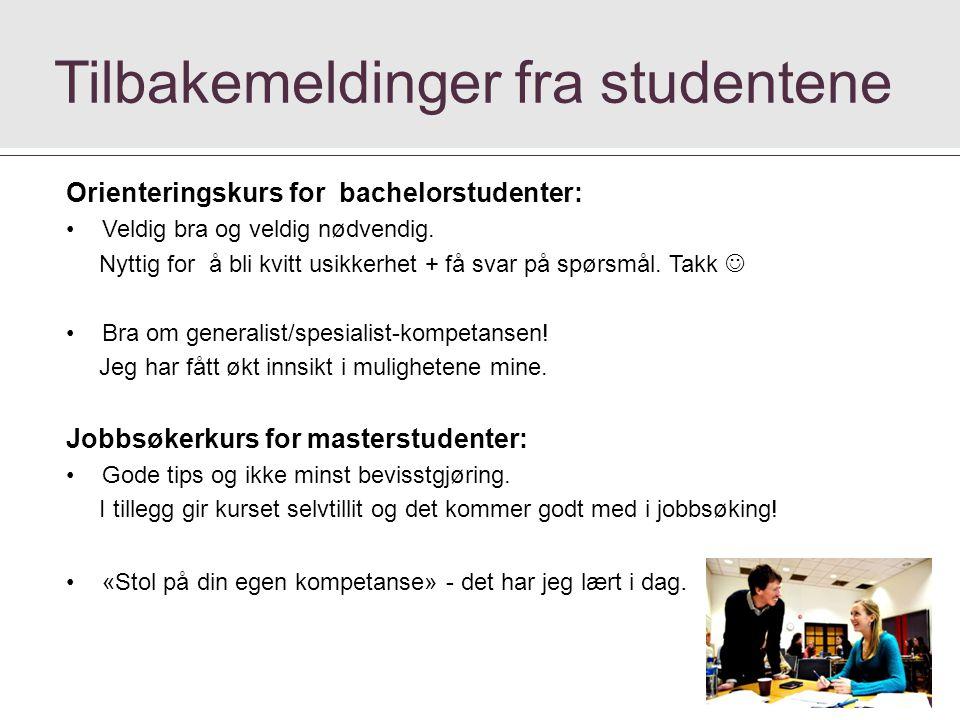 Orienteringskurs for bachelorstudenter: Veldig bra og veldig nødvendig.
