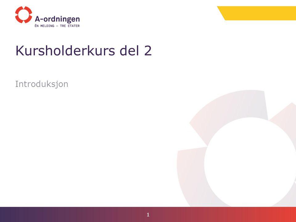 Introduksjon Kursholderkurs del 2 1