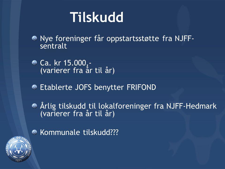 Tilskudd Nye foreninger får oppstartsstøtte fra NJFF- sentralt Ca. kr 15.000,- (varierer fra år til år) Etablerte JOFS benytter FRIFOND Årlig tilskudd
