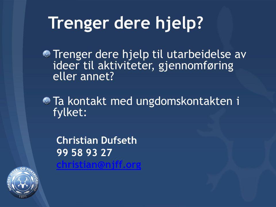 Trenger dere hjelp.