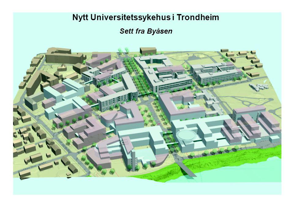 Nytt Universitetssykehus i Trondheim Sett fra Byåsen
