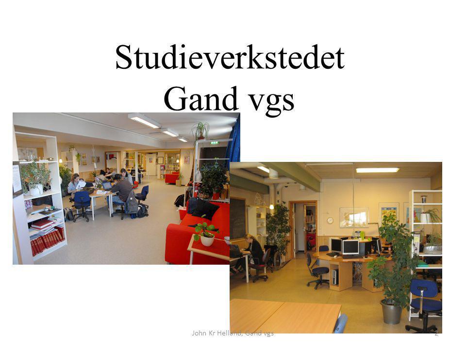 Studieverkstedet Gand vgs John Kr Helland, Gand vgs2