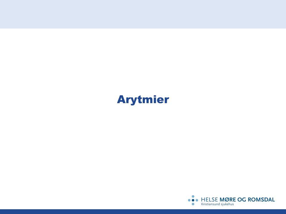 Noen årsaker til arytmier Komplikasjoner ved enhver form for hjertelidelse, f.eks: infark, hjertesvikt, klaffefeil.
