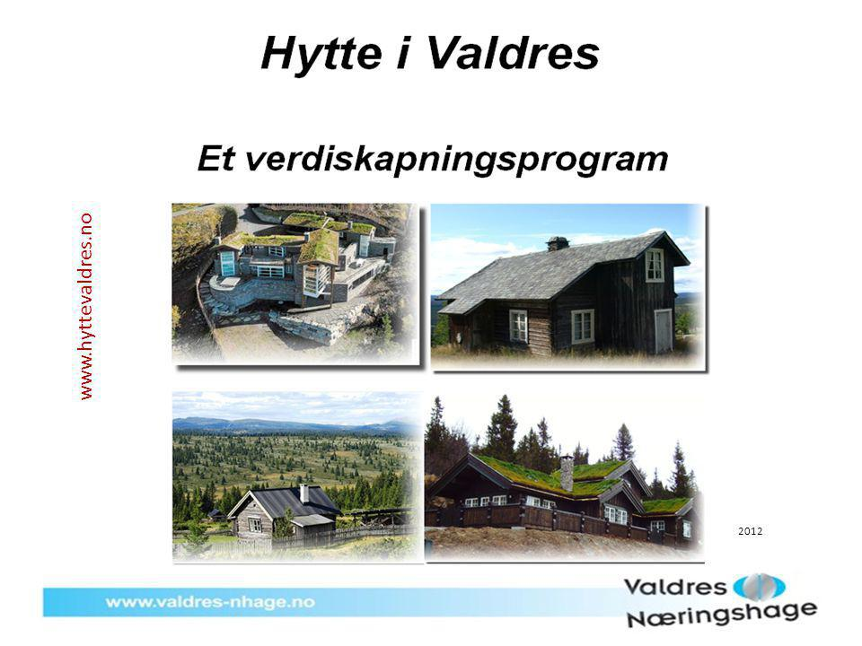 www.hyttevaldres.no 2012