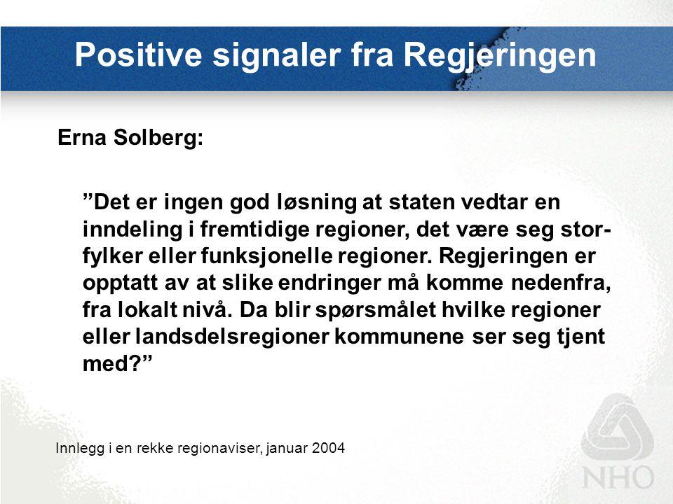 """Positive signaler fra Regjeringen Erna Solberg: """"Det er ingen god løsning at staten vedtar en inndeling i fremtidige regioner, det være seg stor- fylk"""