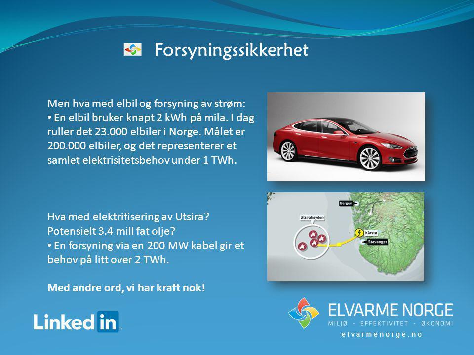 elvarmenorge.no Men hva med elbil og forsyning av strøm: En elbil bruker knapt 2 kWh på mila.
