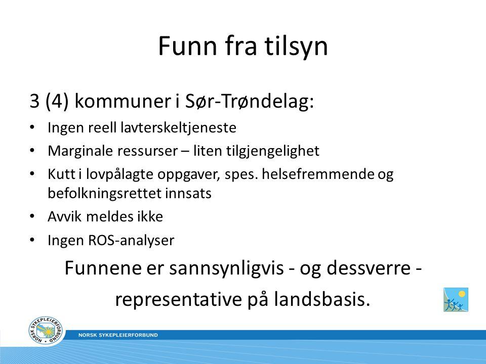Funn fra tilsyn 3 (4) kommuner i Sør-Trøndelag: Ingen reell lavterskeltjeneste Marginale ressurser – liten tilgjengelighet Kutt i lovpålagte oppgaver, spes.