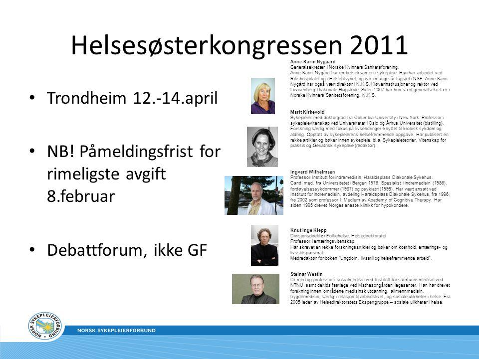 Helsesøsterkongressen 2011 Trondheim 12.-14.april NB.