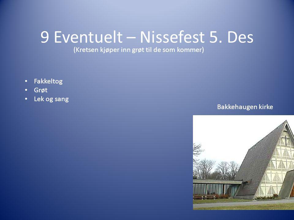9 Eventuelt – Nissefest 5.