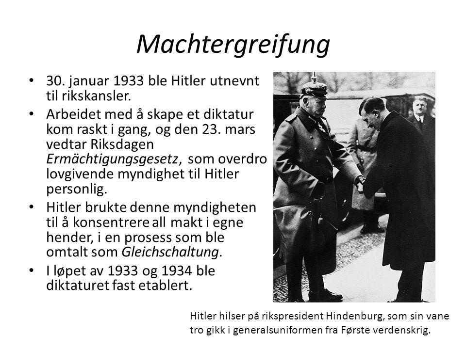Machtergreifung 30. januar 1933 ble Hitler utnevnt til rikskansler. Arbeidet med å skape et diktatur kom raskt i gang, og den 23. mars vedtar Riksdage
