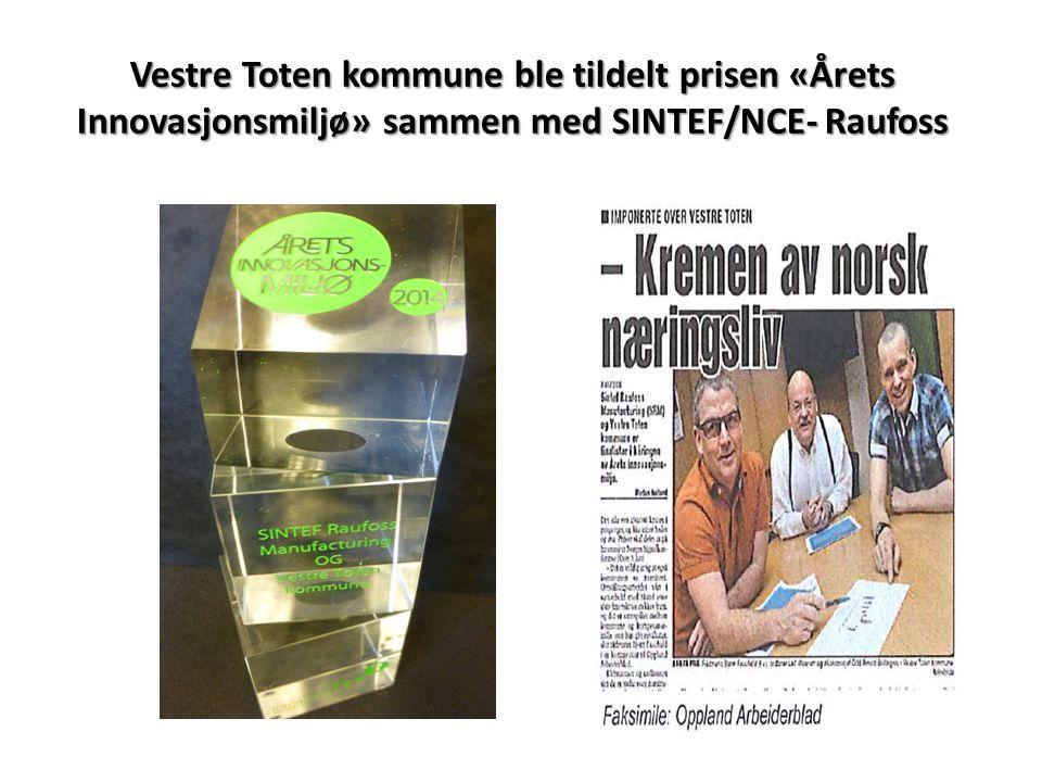 Vestre Toten kommune ble tildelt prisen «Årets Innovasjonsmiljø» sammen med SINTEF/NCE- Raufoss