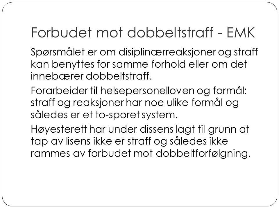 Forbudet mot dobbeltstraff - EMK Spørsmålet er om disiplinærreaksjoner og straff kan benyttes for samme forhold eller om det innebærer dobbeltstraff.