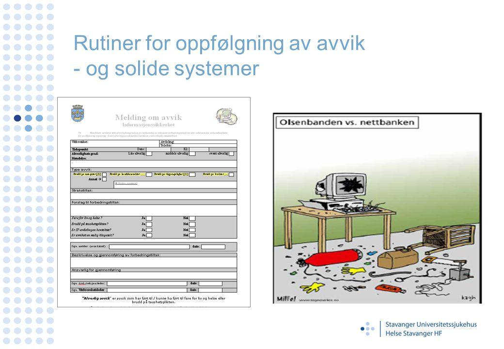 Rutiner for oppfølgning av avvik - og solide systemer