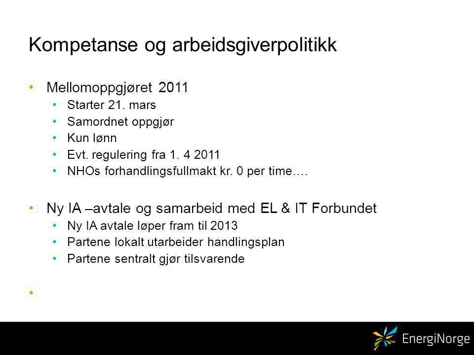 Kompetanse og arbeidsgiverpolitikk Mellomoppgjøret 2011 Starter 21.
