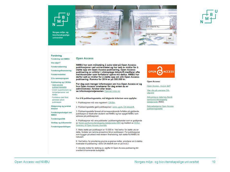 Norges miljø- og biovitenskapelige universitetOpen Access ved NMBU10