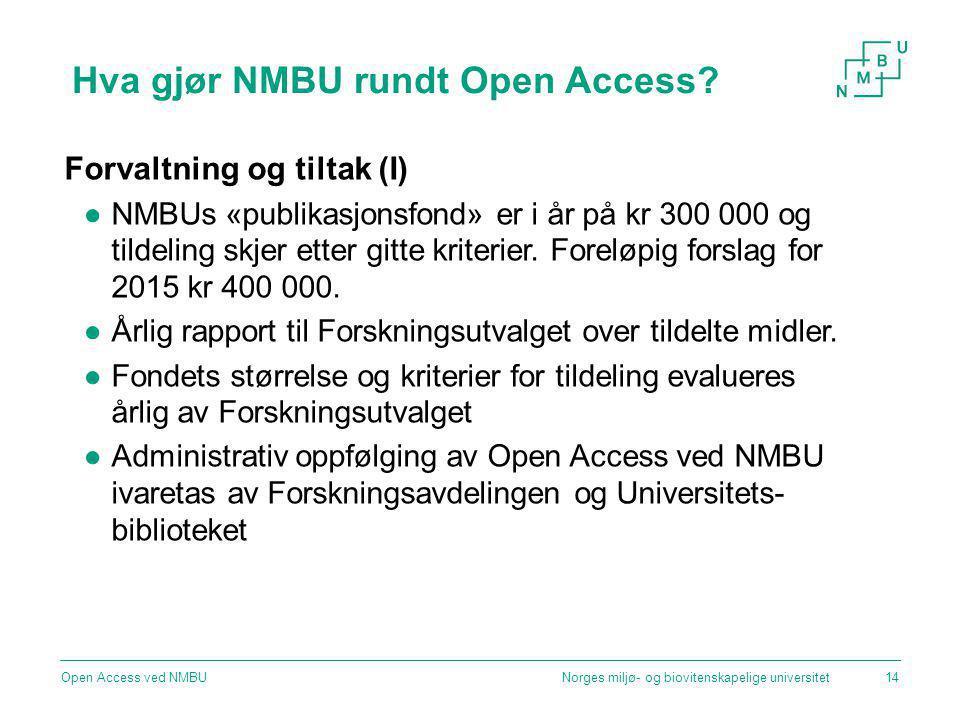Hva gjør NMBU rundt Open Access.