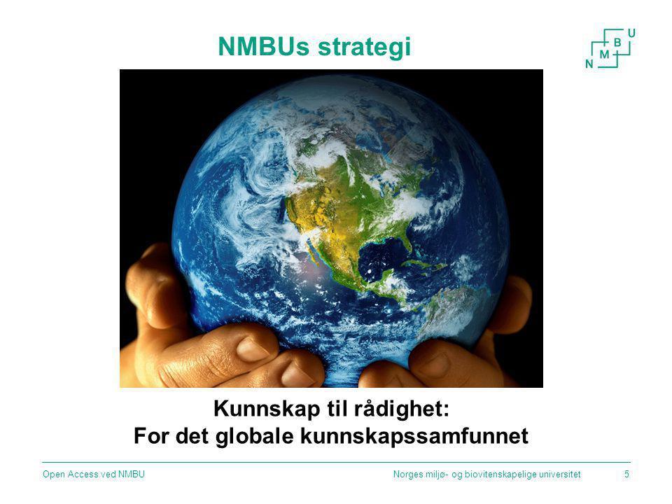 Norges miljø- og biovitenskapelige universitetOpen Access ved NMBU16 Copyright: COM/CORBIS