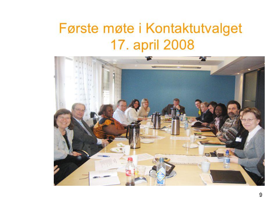 9 Første møte i Kontaktutvalget 17. april 2008