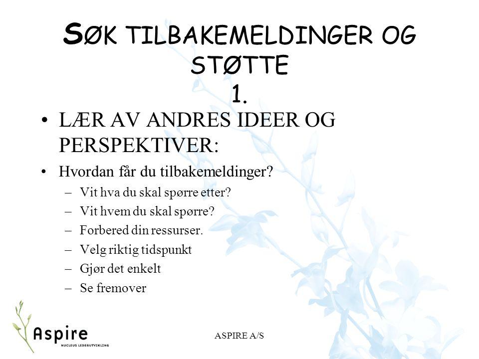 ASPIRE A/S S ØK TILBAKEMELDINGER OG STØTTE 1.