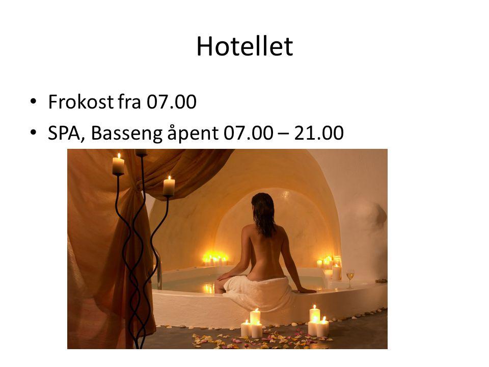 Hotellet Frokost fra 07.00 SPA, Basseng åpent 07.00 – 21.00