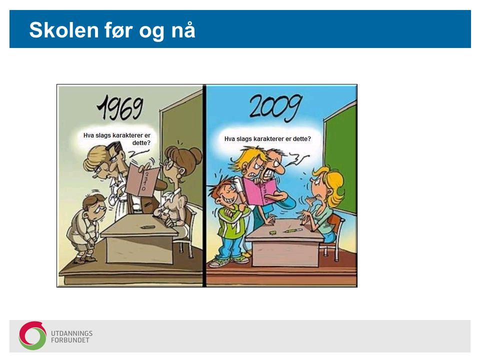 Skolen før og nå