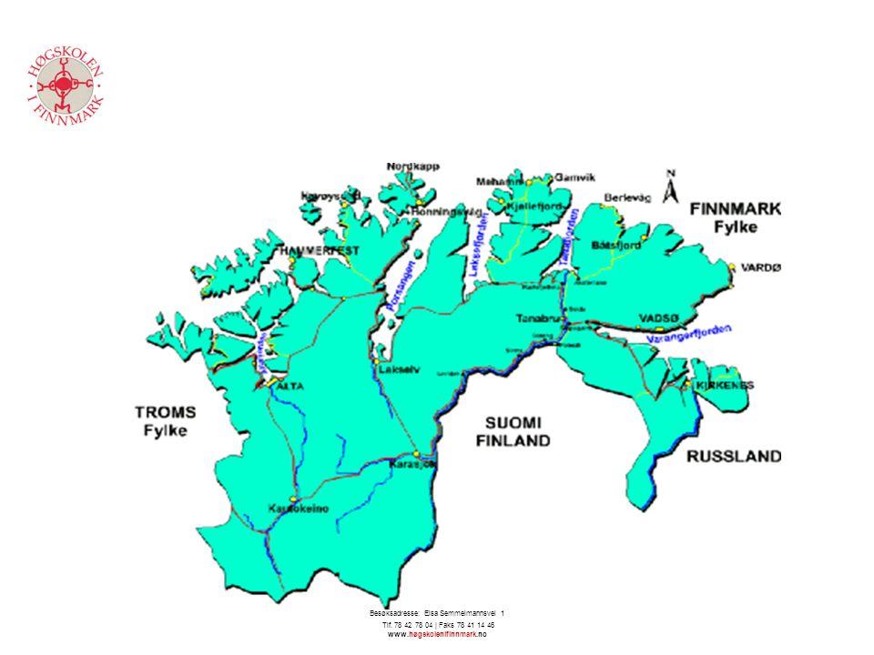 Høgskolen i Finnmark - Avdeling for helsefag | 9613 Hammerfest | Besøksadresse: Elsa Semmelmannsvei 1 Tlf. 78 42 78 04 | Faks 78 41 14 46 www.høgskole