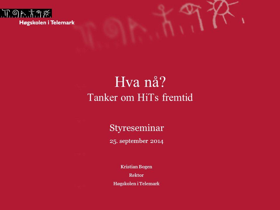 Strategisk utgangspunkt sommeren 2014  Ingen fusjon med UiA  En tydelig bestilling fra politisk ledelse/KD 26.