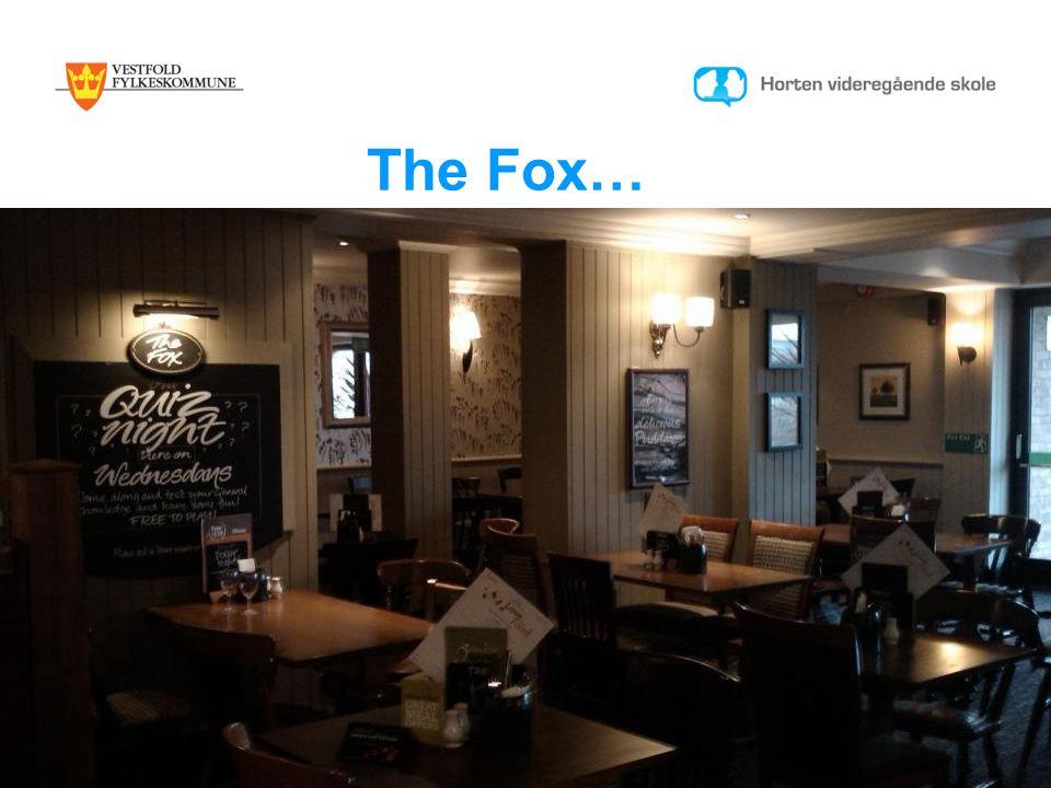 The Fox…